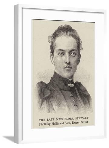 The Late Miss Flora Stewart--Framed Art Print