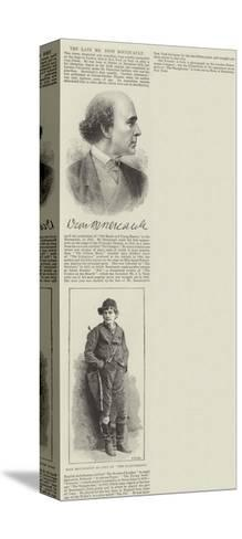 The Late Mr Dion Boucicault--Stretched Canvas Print