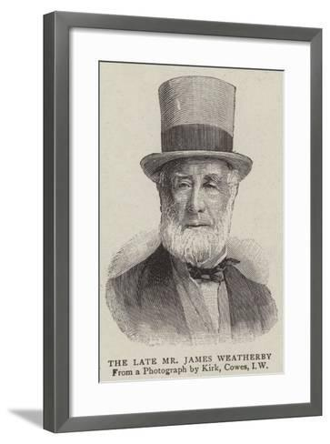 The Late Mr James Weatherby--Framed Art Print
