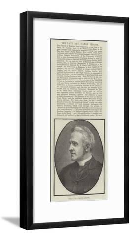The Late Canon Liddon--Framed Art Print