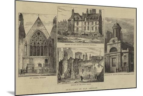 Sketches in Old London--Mounted Giclee Print