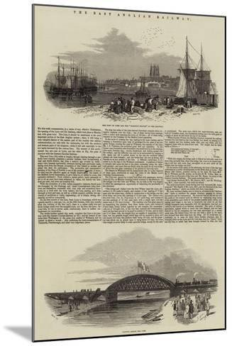 The East Anglian Railway--Mounted Giclee Print