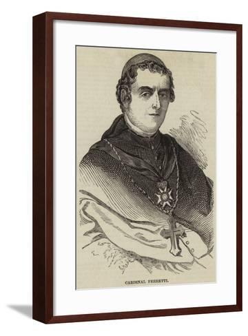 Cardinal Ferretti--Framed Art Print