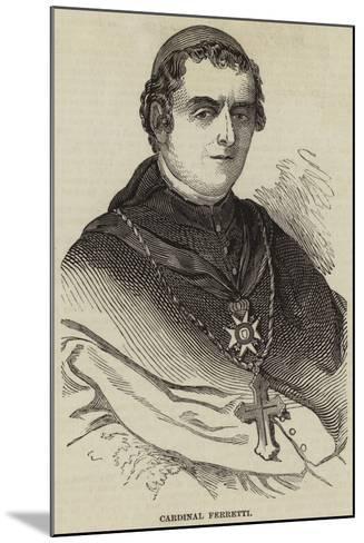 Cardinal Ferretti--Mounted Giclee Print