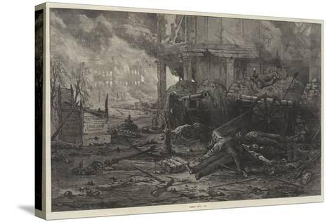 Paris, May, 1871--Stretched Canvas Print