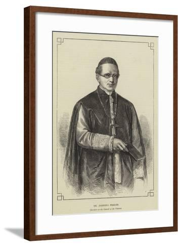 Dr Josephus Fessler--Framed Art Print
