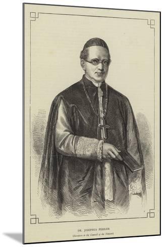 Dr Josephus Fessler--Mounted Giclee Print