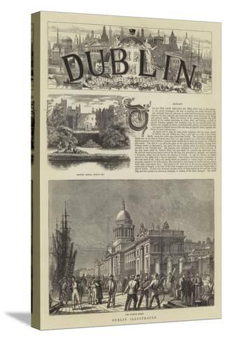 Dublin Illustrated--Stretched Canvas Print