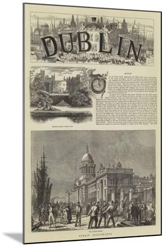 Dublin Illustrated--Mounted Giclee Print