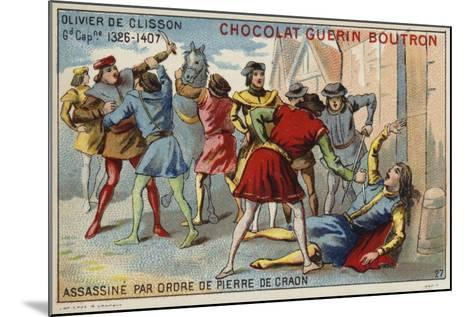 Attempted Assassination of Olivier De Clisson by Pierre De Craon--Mounted Giclee Print