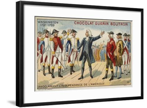 George Washington Proclaiming America's Independence--Framed Art Print