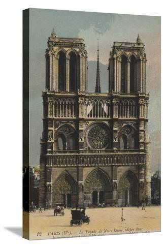 Paris, Notre Dame--Stretched Canvas Print