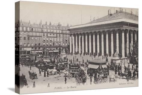 Paris, La Bourse--Stretched Canvas Print