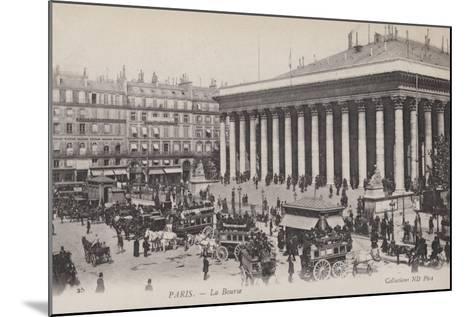 Paris, La Bourse--Mounted Giclee Print