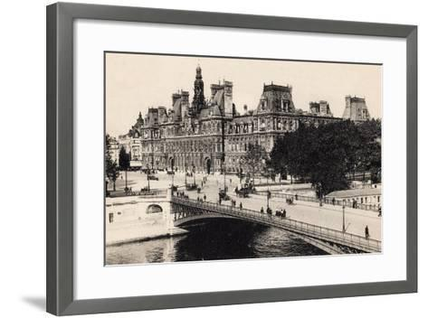 Hôtel De Ville and the Pont D'Arcole, 1900--Framed Art Print