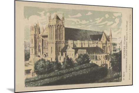 Poitiers, Vienne, Cathedrale Saint-Pierre--Mounted Giclee Print