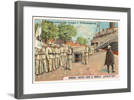 Embarkation of German Troops at Wilhemshaven, Boxer Rebellion, 1900--Framed Art Print