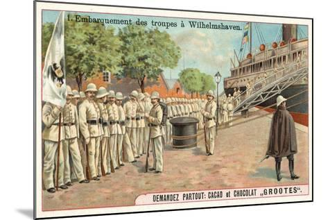 Embarkation of German Troops at Wilhemshaven, Boxer Rebellion, 1900--Mounted Giclee Print
