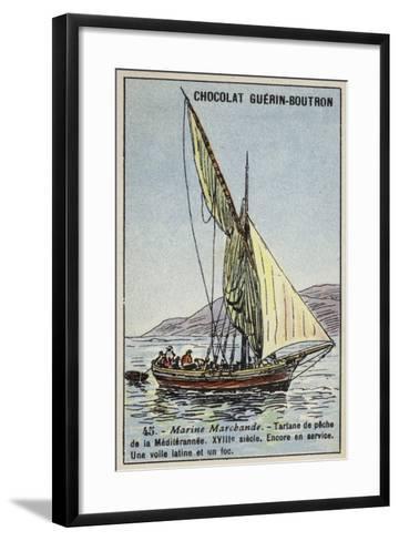 Fishing Tartane Used in the Mediterranean, 18th Century--Framed Art Print