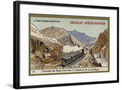 Crossing the United States on the Pacific Railroad--Framed Art Print