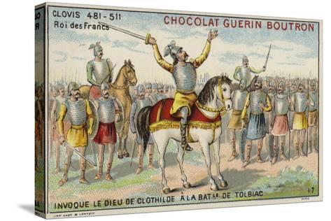 Clovis I Invoking the God of Clotilde at the Battle of Tolbiac, 496--Stretched Canvas Print