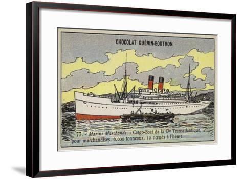 French Cargo Ship of the Compagnie Transatlantique--Framed Art Print