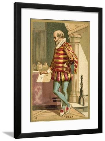 Maximilien De Bethune, Duke of Sully, French Soldier and Politician--Framed Art Print