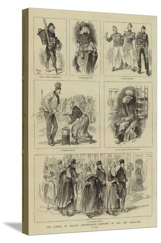 The Jubilee of Belgian Independence, Sketches of Life and Character--Stretched Canvas Print