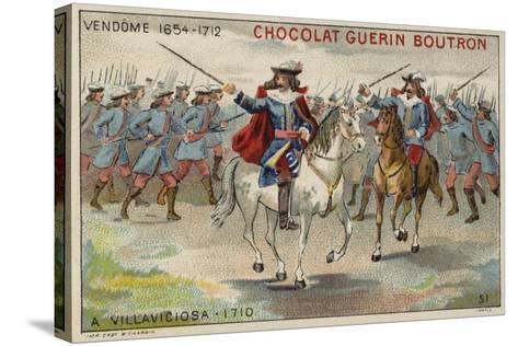 The Duke of Vendome at the Battle of Villaviciosa--Stretched Canvas Print