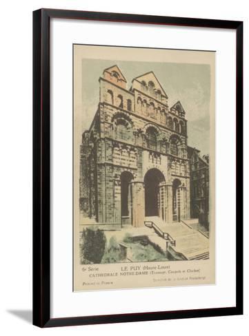 Le Puy, Cathedrale Notre Dame--Framed Art Print