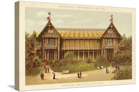 Pavilion of Waters and Forests, Exposition Universelle 1889, Paris--Stretched Canvas Print