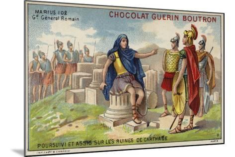 Gaius Marius in Exile Among the Ruins of Carthage--Mounted Giclee Print