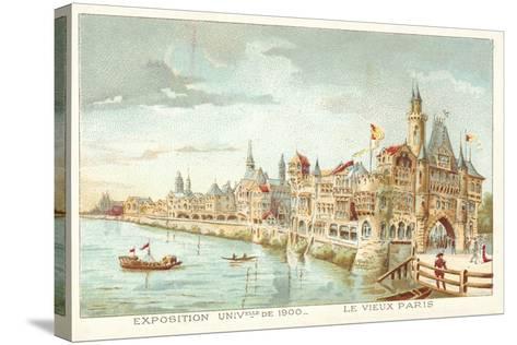 Old Paris, Exposition Universelle 1900, Paris--Stretched Canvas Print