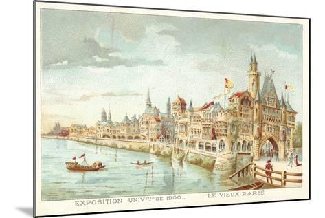Old Paris, Exposition Universelle 1900, Paris--Mounted Giclee Print