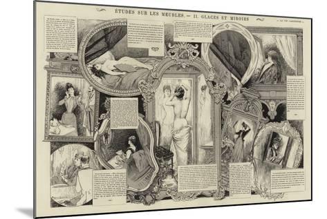 Etudes Sur Les Meubles, Glaces Et Miroirs--Mounted Giclee Print