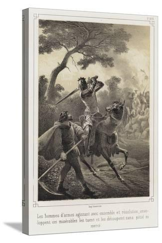 Mounted Knights Killing Peasants--Stretched Canvas Print
