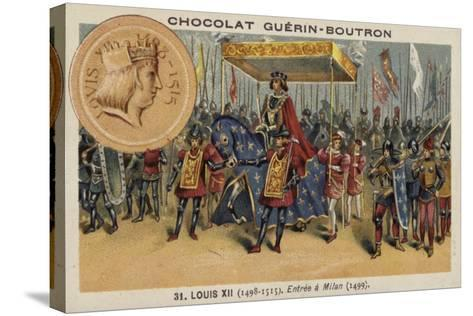 Louis XII of France Entering Milan, 1499--Stretched Canvas Print