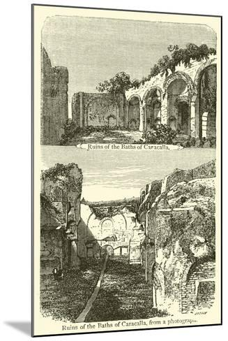 Ruins of the Baths of Caracalla--Mounted Giclee Print