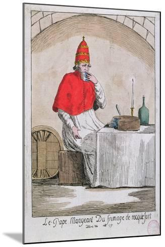 The Pope Eating Roquefort Cheese, 1791--Mounted Giclee Print