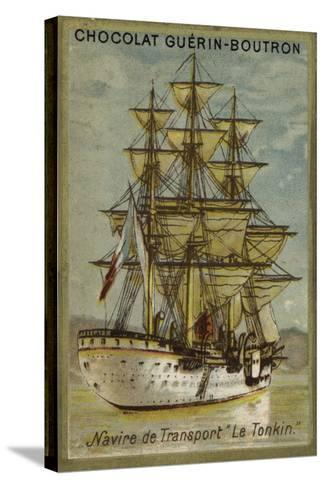 French Transport Ship Tonkin--Stretched Canvas Print