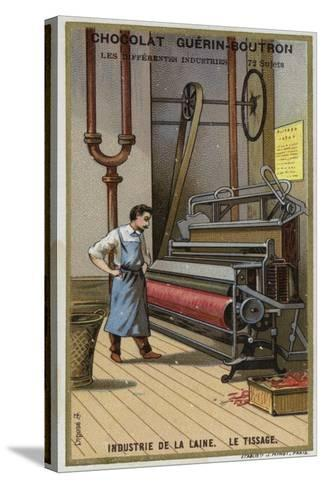 Wool Industry, Weaving--Stretched Canvas Print