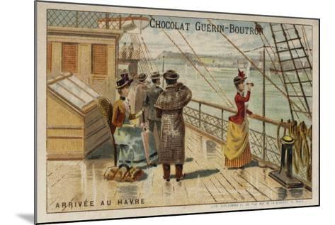 Arrival at Le Havre--Mounted Giclee Print