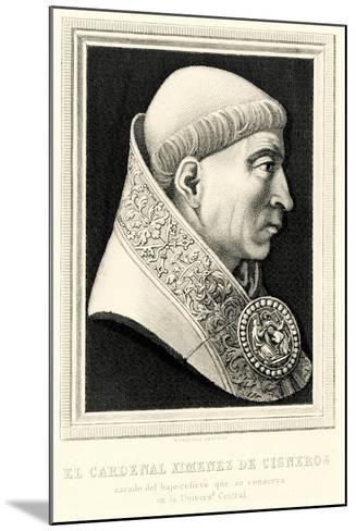 Francisco Ximenes De Cisneros, 1884-90--Mounted Giclee Print