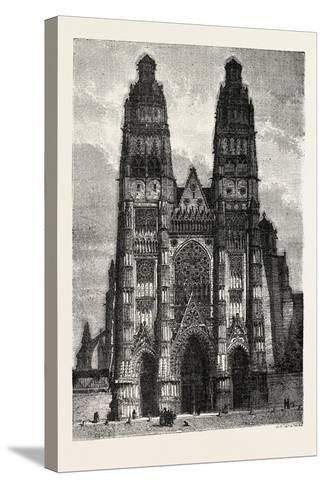 Facade of the Metropolitan Church of Tours, France. 1855--Stretched Canvas Print