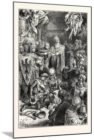The Great Emperor Frederick Barbarossa Holds His Court at Mayence--Mounted Giclee Print