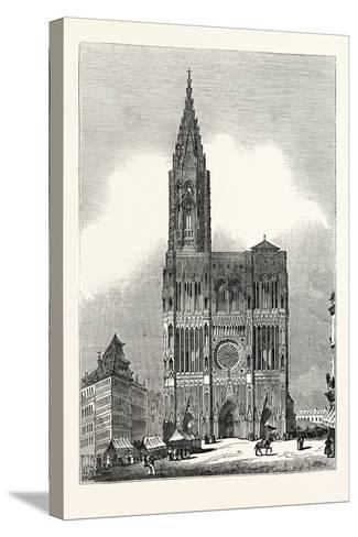 West Front of Strasburg Cathedral--Stretched Canvas Print