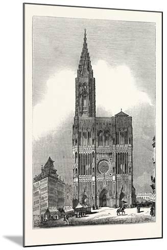 West Front of Strasburg Cathedral--Mounted Giclee Print