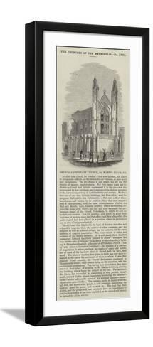 French Protestant Church, St Martin-Le-Grand--Framed Art Print