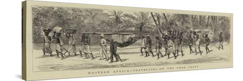 Western Africa, Travelling on the Gold Coast--Stretched Canvas Print