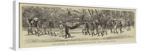 Western Africa, Travelling on the Gold Coast--Framed Art Print
